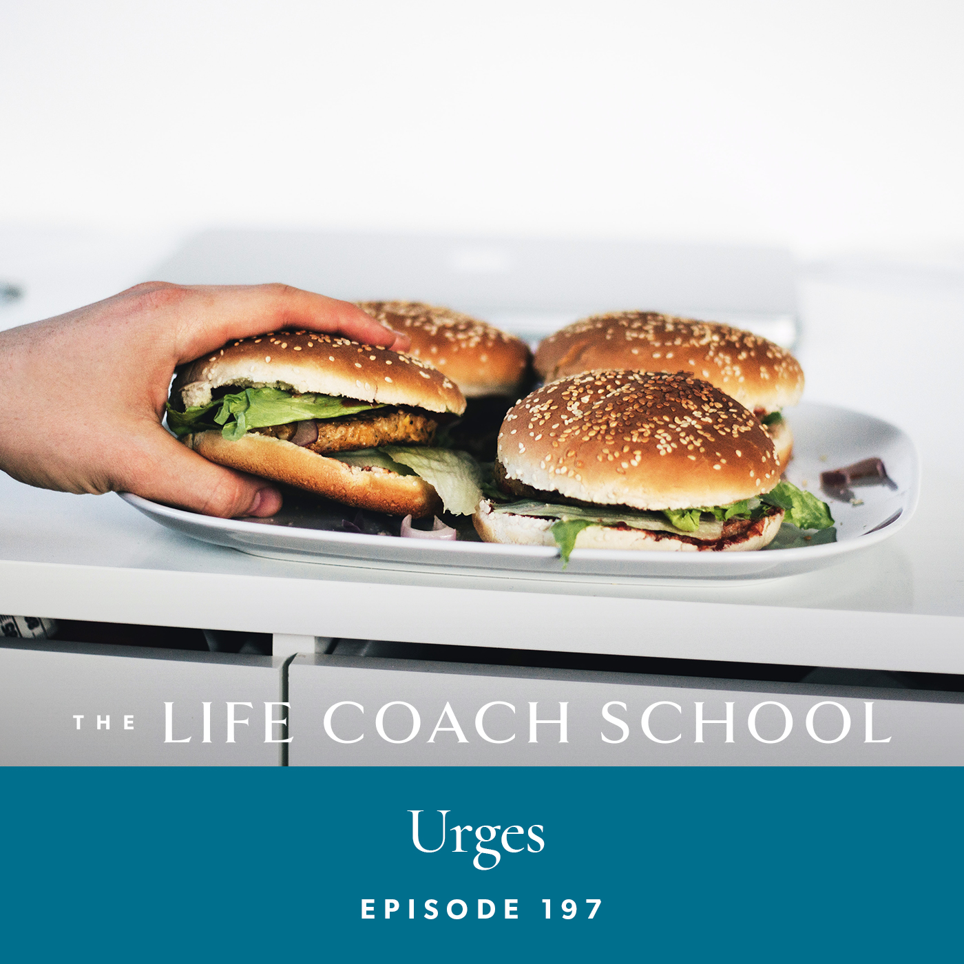 The Life Coach School Podcast with Brooke Castillo | Episode 197 | Urges