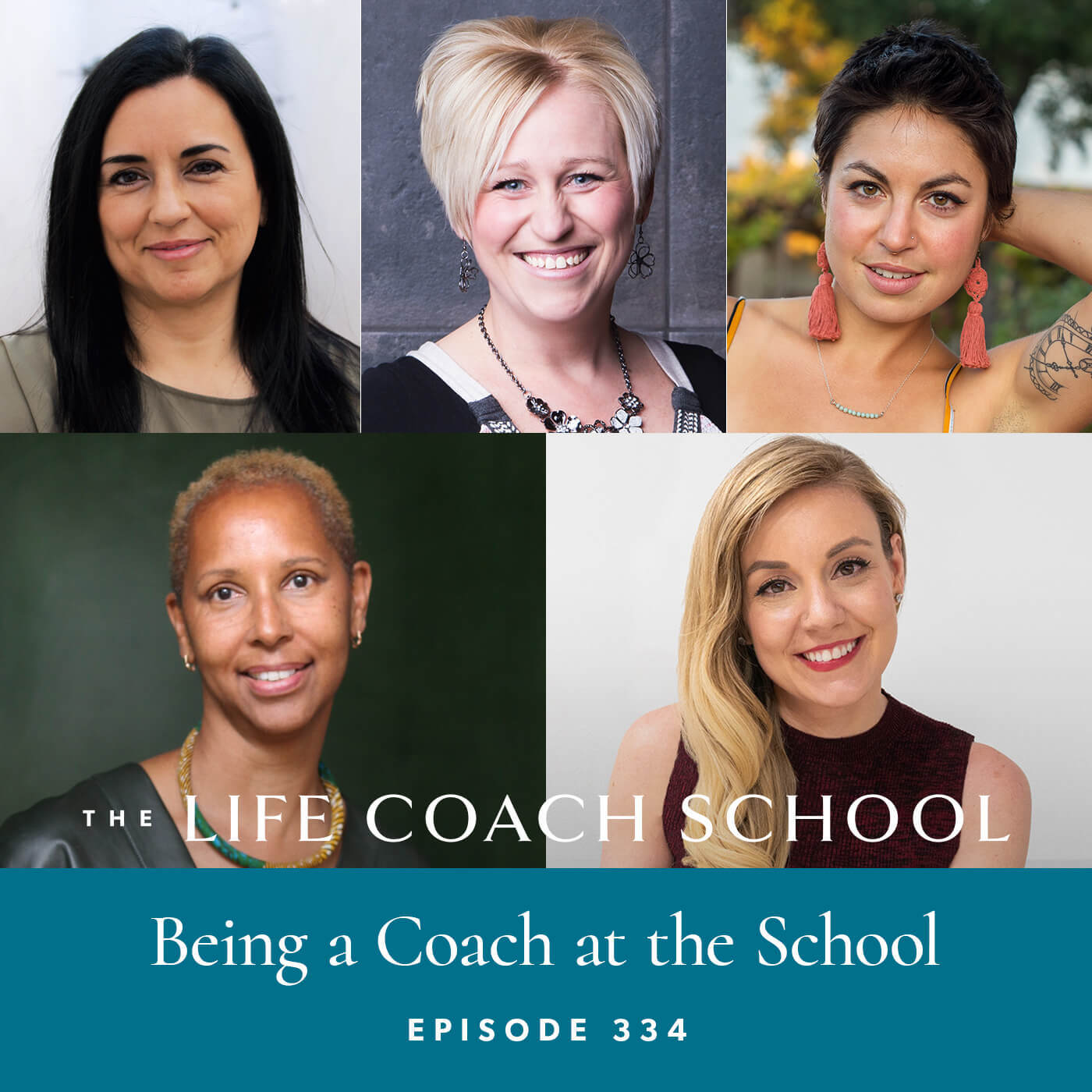 The Life Coach School Podcast with Brooke Castillo | Episode 334 | Being a Coach at the School