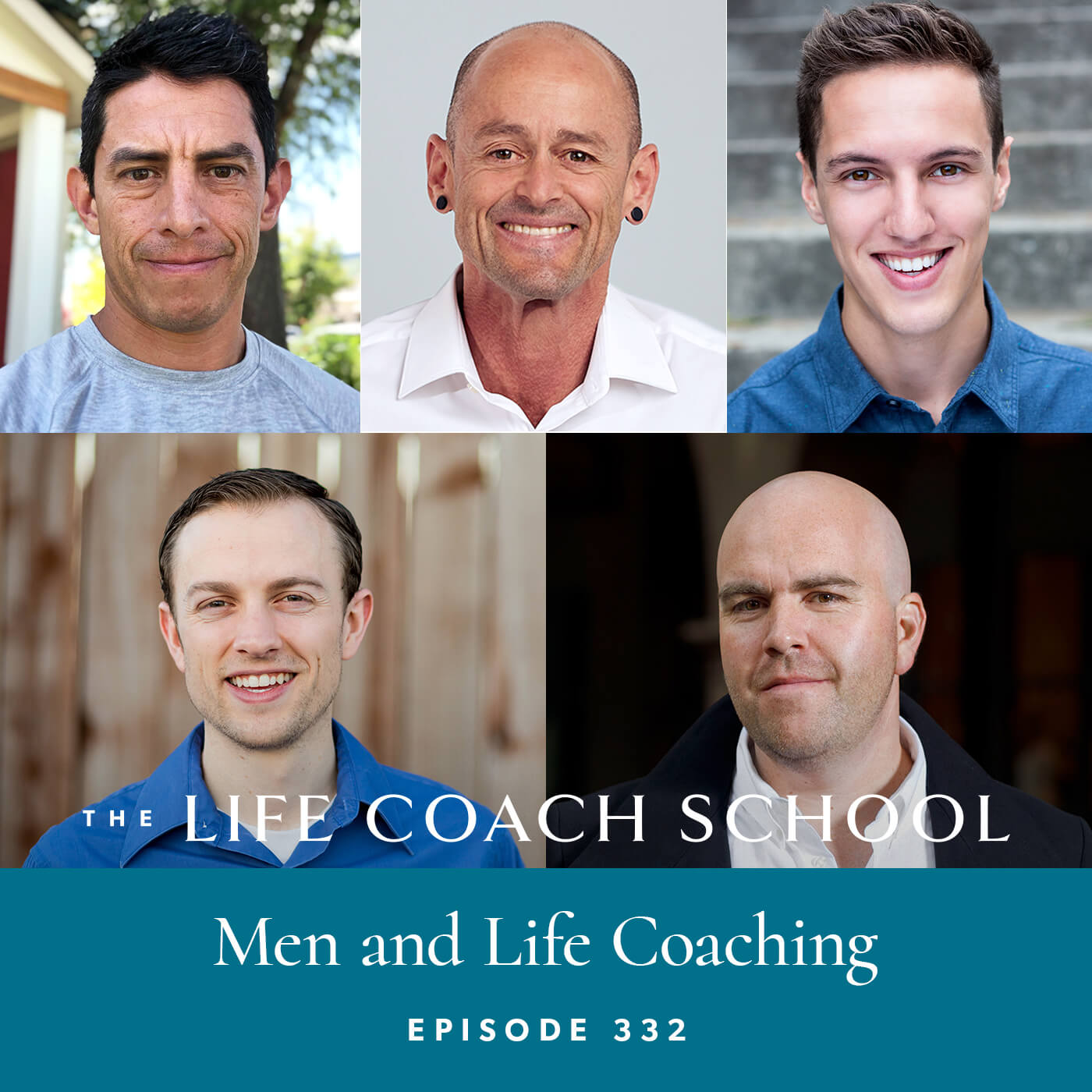 The Life Coach School Podcast with Brooke Castillo | Episode 332 | Men and Life Coaching