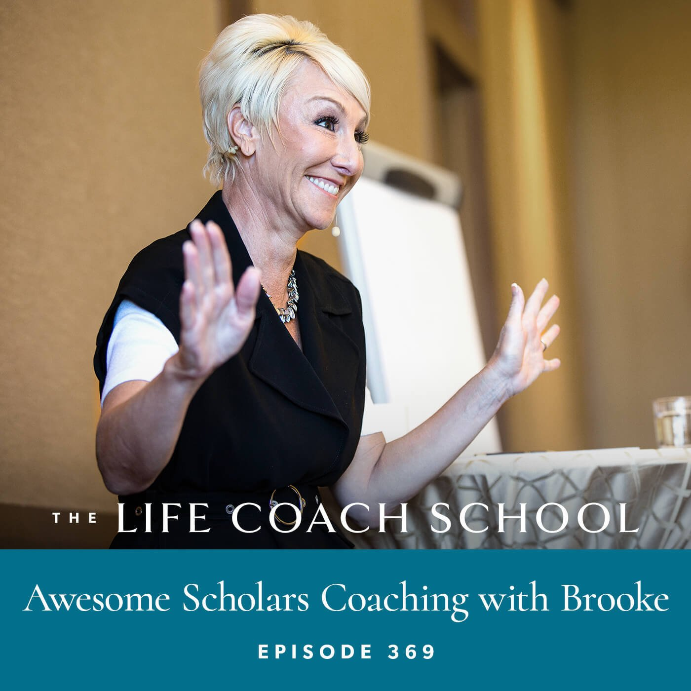 The Life Coach School Podcast with Brooke Castillo | Awesome Scholars Coaching with Brooke