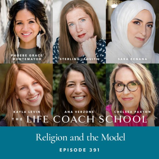 The Life Coach School Podcast with Brooke Castillo | Religion and the Model
